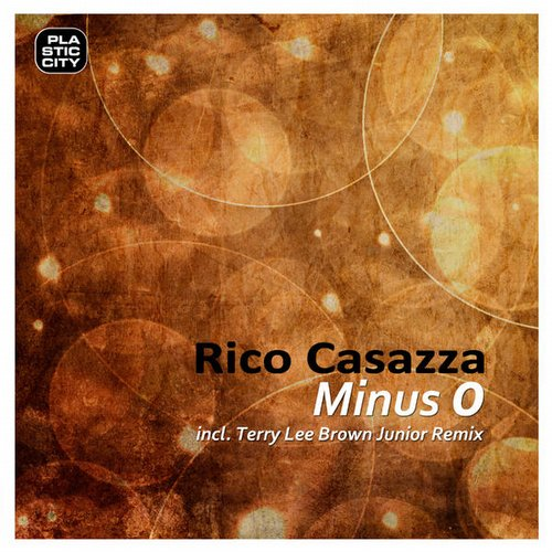 Rico Casazza - Minus 0 [PLAY1638]